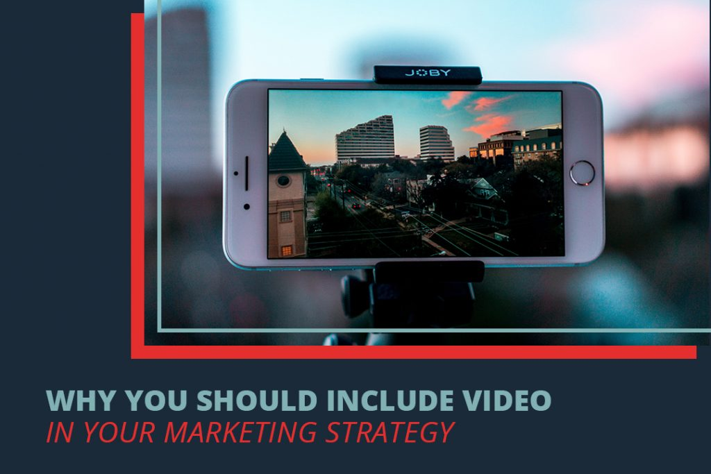 Why You should include video in our marketing strategy